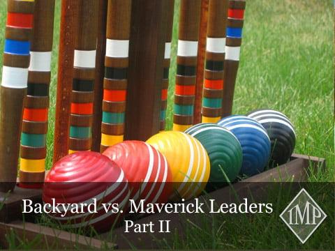 Backyard vs. Maverick Leaders Part II