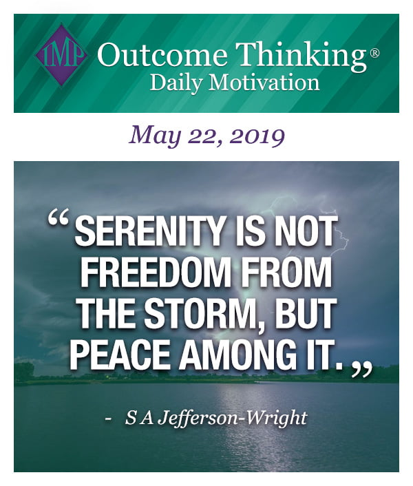 Serenity is not freedom from the storm, but peace among it S A Jefferson-Wright