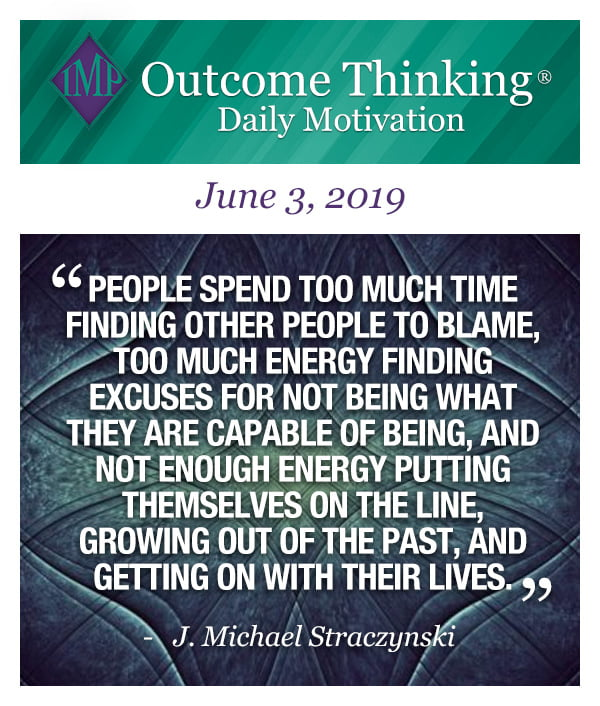 People spend too much time finding other people to blame, too much energy finding excuses for not being what they are capable of being, and not enough energy putting themselves on the line, growing out of the past, and getting on with their lives. J. Michael Straczynski