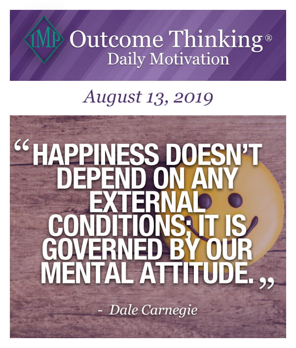 Happiness doesn't depend on any external conditions; it is governed by our mental attitude. Dale Carnegie